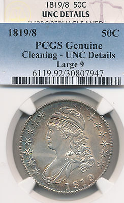 1819/8 Bust Half Dollar PCGS & NGC Uncirculated/Cleaned  Outstanding eye appeal!