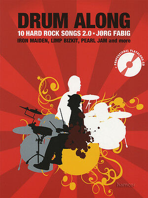 Drum Along 10 Hard Rock Songs 2.0 Music Book & Play-Along Backing Tracks CD