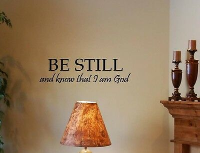 BE STILL AND KNOW THAT I AM GOD wall stickers home art decor wall art