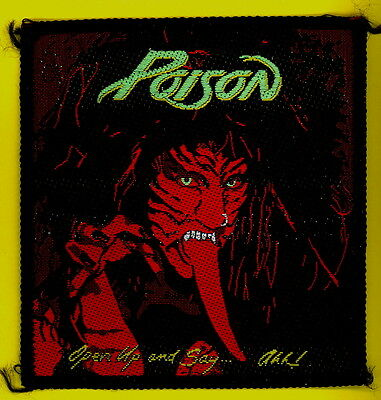 Poison OPEN UP SAY AHH 1988 uk sew-on cloth patch