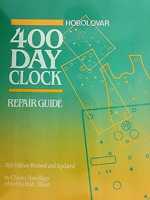 Horolovar 400 Day Anniversary clock repair guide book 10Th Edition