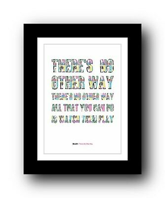 BLUR There's No Other Way  ❤  song lyrics typography poster art print