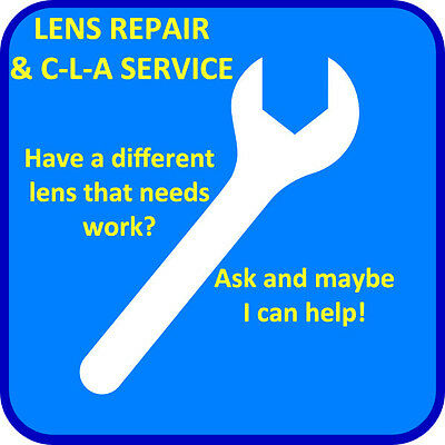 Universal Lens Service Listing – Repairs & Clean Lube Adjustment