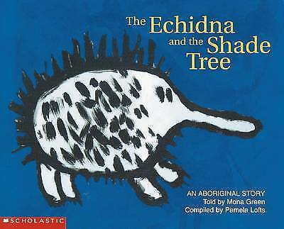 THE ECHIDNA and the SHADE TREE An Aboriginal Story Childrens Picture Story Book