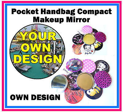 25 x PERSONALISED - HANDBAG / POCKET MAKE-UP COMPACT MIRROR - YOUR OWN DESIGN