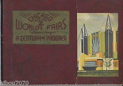 CHICAGO AND ITS TWO FAIRS 1893 - 1933, ed. The Geographical Publishing Co.,1933