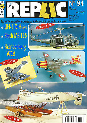 Replic N°94 Uh-I D Huey / Bloch Mb 155 / Brandenburg W9
