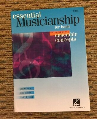 Essential Musicianship for band INTERMEDIATE Ensemble Concepts  HORN