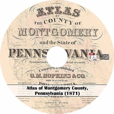 1871 Atlas of Montgomery County, Pennsylvania - Plat Maps Book on CD