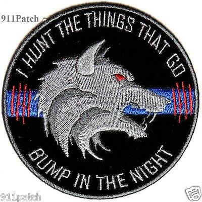 Hunt Things That Go Bump in Night Thin Blue Line Law Enforcement Police Patch