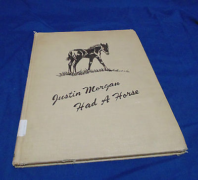 """Marguerite Henry's """"""""justin Morgan Had A Horse"""" 1948 Hc"""