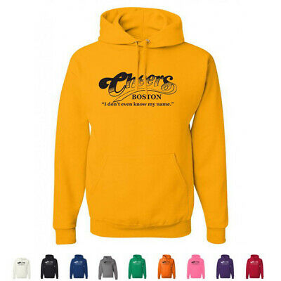 Cheers, I Don't Even Know My Name Boston Bar TV Show Funny Drinking Hoodies