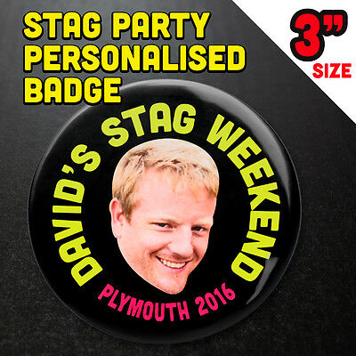 Stag Party Personalised Badge Headshot Size Large 3""