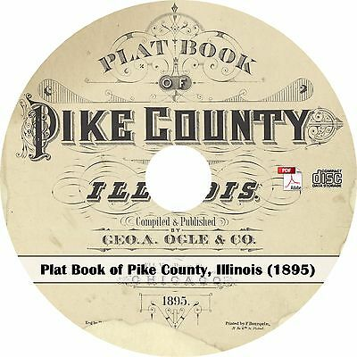 1895 Plat Book of Pike County, Illinois - History Atlas Maps on CD