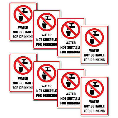 Water Not Suitable For Drinking Stickers 8 pack quality vinyl water/fade proof