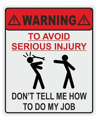 2 x Funny Don't tell me how to do my job  tool box Mechanic Garage  sticker
