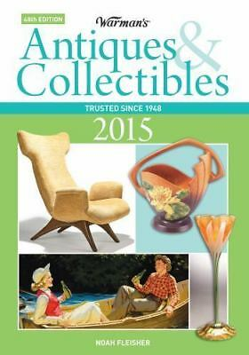Warman's Antiques & Collectibles 2015 Price Guide (Warman's Antiques-ExLibrary