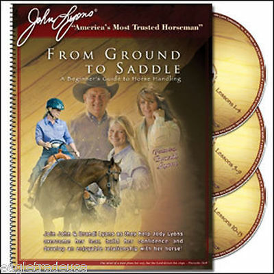 John Lyons From Ground to Saddle Training set including 3 DVDs with Workbook