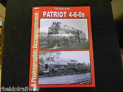 Patriot 4-6-0s, A Photograghic Accompaniment: 1 LMS Baby Scot