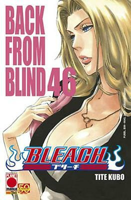 PM0345 - Planet Manga - Bleach 46 - Ristampa - Nuovo !!!