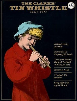 Bill Ochs: The Clarke Tin Whistle
