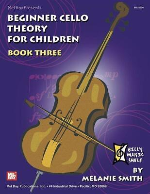 Beginner Cello Theory for Children, Book Three