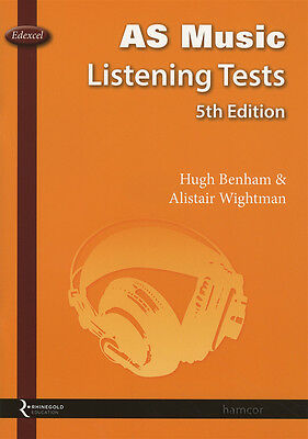 AS Music Listening Tests EDEXCEL 5th Edition 2016 Hugh Benham Alistair Wightman