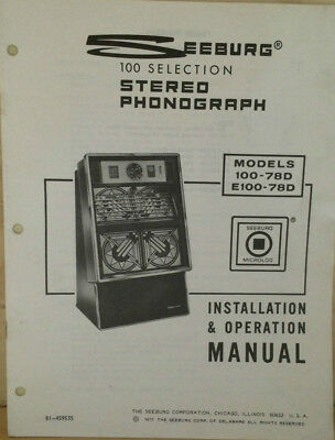 Jukebox Manual Seeburg 100-78D, E100-78D - Installation & Operation Manual