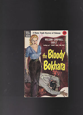 Vintage Pb. The Bloody Bokhara.william Campbell Gault,dell#745.ga!.nice Copy!