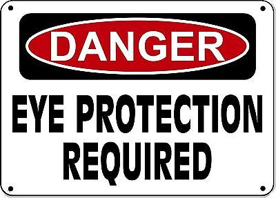 """Danger Sign - EYE PROTECTION REQUIRED - 10""""x14"""" OSHA Sign"""