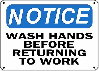 "Notice Sign -Wash Hands Before Returning To Work - 10"" x 14"" OSHA Safety Sign"