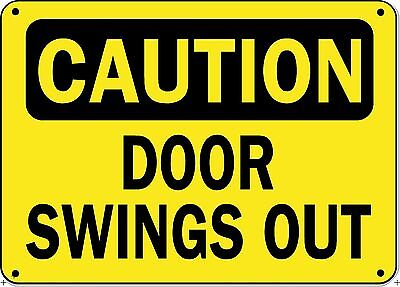 "Caution Sign DOOR SWINGS OUT - 10"" x 14"" OSHA Safety Sign"