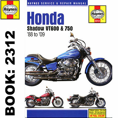 Honda VT600 VT750 Shadow inc Aero 1988-2009 Haynes Workshop Manual