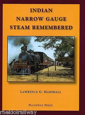 Indian Narrow Gauge Steam Remembered Lawrence G. Marshall includes Darjeeling