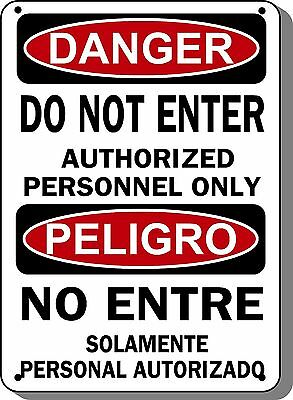 "Do Not Enter Authorized Personnel Only Danger Sign - 10""x14"" Bilingual OSHA Sign"