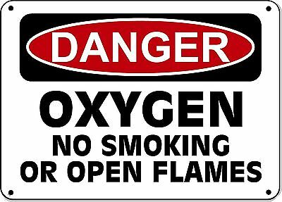 "Danger Sign - Oxygen No Smoking No Open Flames - 10""x14"" OSHA Sign"