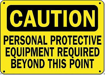 "Caution Sign - Personal Protective Equipment Required - 10"" x 14"" OSHA Safety"
