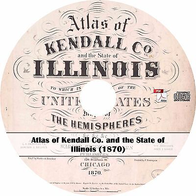 1870 Atlas of Kendall County, Illinois - History Genealogy Maps Book on CD