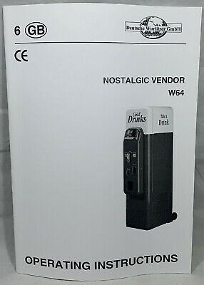 Vending Machine Manual - Wurlitzer Nostalgic Vendor W64 - Operating Instructions