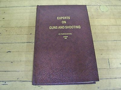 Experts on Guns and Shooting G T Teasdale Buckell Book