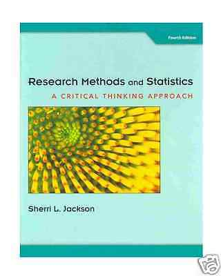 research methods and statistics jackson Jackson's text successfully illustrates the integration between statistics and research methods by demonstrating the ways to use statistics in analyzing data.