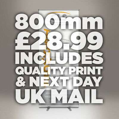 800mm Roller Banner Roll Up/Pull Up Exhibition Stand COMPLETE PRINT & DELIVERY