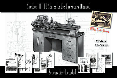 "Sheldon 10"" Lathe XL Series Service Manual Parts Lists Schematics"