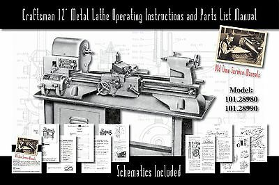 "Craftsman 12"" Metal Lathe Operating Manual and Parts List 101.28980 & 101.28990"