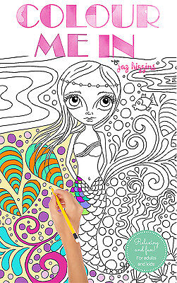 """Colour Me In"" by Jaz Higgins Colouring Book for Adults or Kids!"