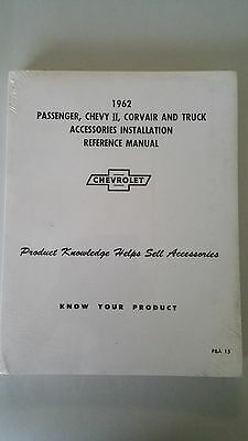 1962 Chevrolet Passenger & Truck Accessories Installation Reference Manual