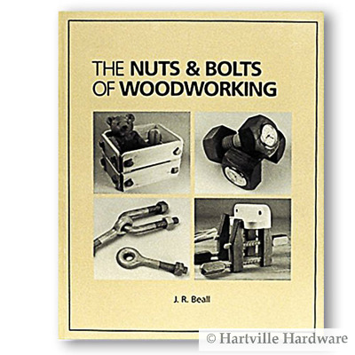 Beall Tool #THBOOK the Nuts and Bolts of Woodworking Book