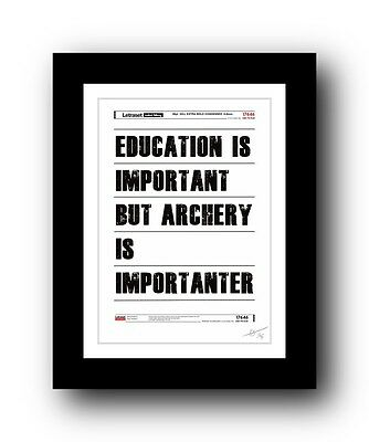 ❤ Archery ❤  typography poster art signed limited edition print -  an ideal gift