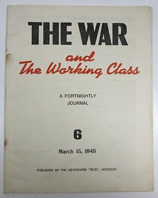 "March 15 1945 The War and the Working  Class by newspaper ""Trud"" Moscow"