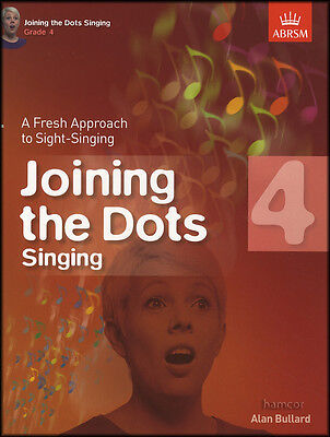 Joining The Dots Grade 4 Fresh Approach to Sight Singing Vocal Sheet Music Book